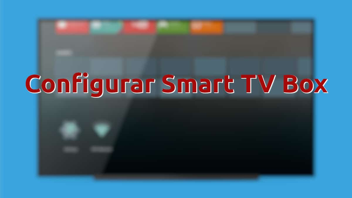 Configurar Smart TV Box