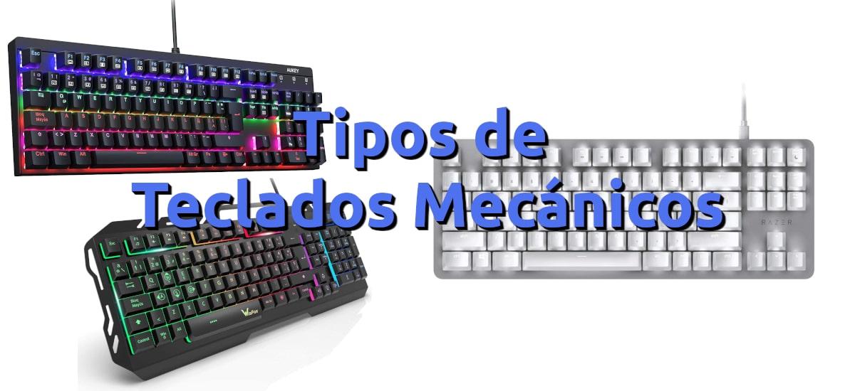 Tipos de teclados macánicos